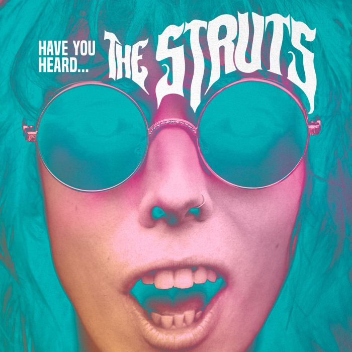 The Struts - Have You Heard
