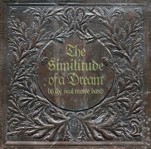 Neal Morse Band - Similitude of a Dream