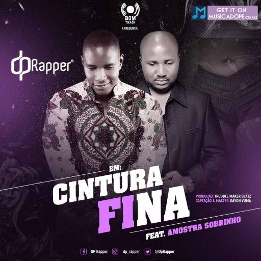DP Rapper - Cintura Fina (feat. Amostra Sobrinho)