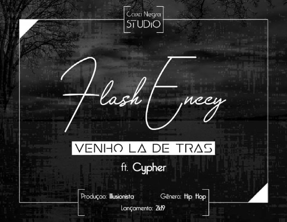 flash-enccy-venho-la-de-tras-feat-cypher
