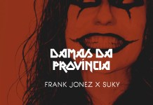 Scoco Boy - Damas Da Província (feat. Frank Jones & Suky)