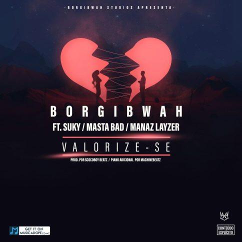 borgibwah-feat-suky-masta-bad-manaz-layzer-valorize-se