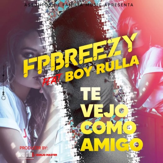fp-breezy-feat-boy-rulla-te-vejo-como-amigo