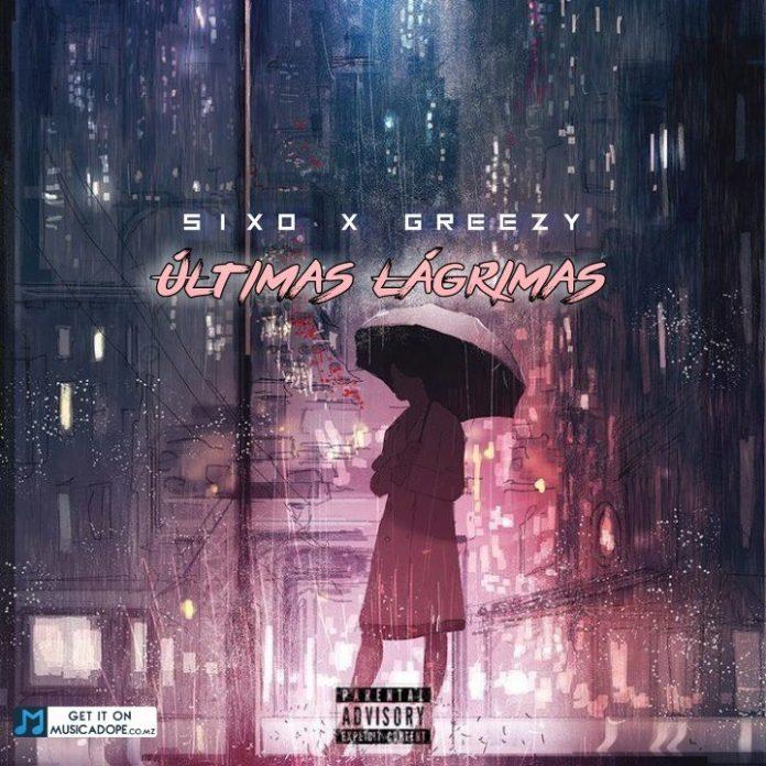SIxO - Últimas Lagrimas (feat. Greezy)