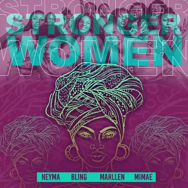 Marllen, Mimae, Neyma & Dama do Bling - Strong Women