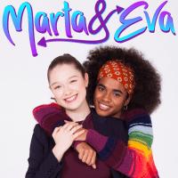 MARTA & EVA - la forza dell'amicizia nella diversità sono i temi al centro dell'innovativa serietv per ragazzi su  RaiGulp