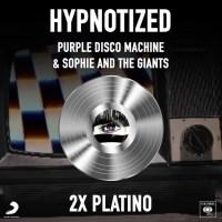 PURPLE DISCO MACHINE & SOPHIE AND THE GIANTS - HYPNOTIZED è stata certificata DOPPIO PLATINO!
