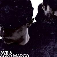 KIAVE & MACRO MARCO - pubblicano il vinile dell'album FUORI DA OGNI SPAZIO ED OGNI TEMPO