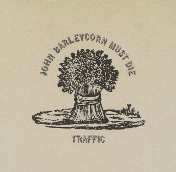 Traffic John Barleycorn Must Die, front