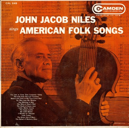 John Jacob Niles American Folk Songs