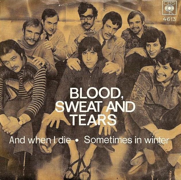 The Story Behind The Song: And When I Die, by Blood, Sweat
