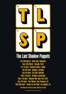 The-Last-Shadow-Puppets-Everything-Youve-Come-To-Expect-2016-Tour-Dates-Poster