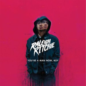 raleigh-ritchie-youre-a-man-now-boy