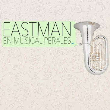 La firma americana EASTMAN llega a Musical perales.