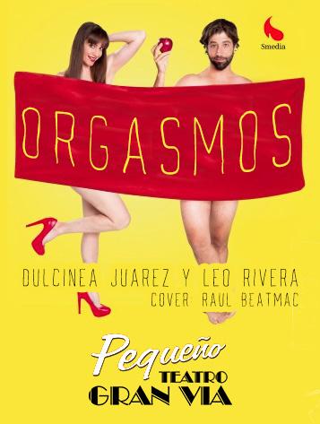 ORGASMOS_MADRID_TEATRO_GRAN_VIA