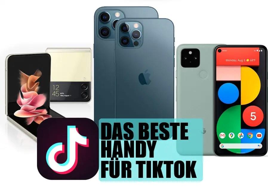 Das beste Handy für Tiktok: Top-5 in einer Übersicht