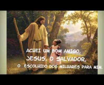 Jesus, o bom amigo – Harpa Cristã