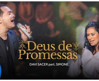 Deus de Promessas – Davi Sacer part. Simone