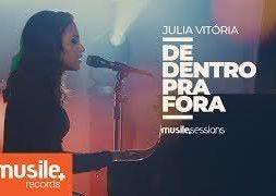 De Dentro Pra Fora – Julia Vitoria