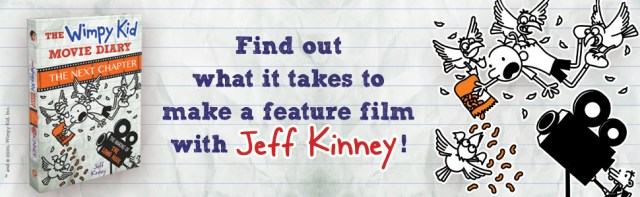 What out what it takes to make a feature film with Jeff Kinney