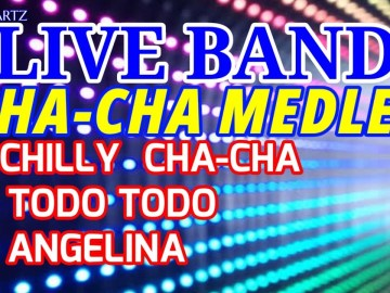 LIVE BAND || CHILLY CHA-CHA MEDLEY | ORCHESTRA