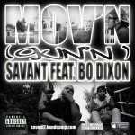 SAVANT FT. BO DIXON – MOV'N (GUN'N) [HD]