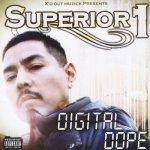 SUPERIOR 1 – DIGITAL DOPE