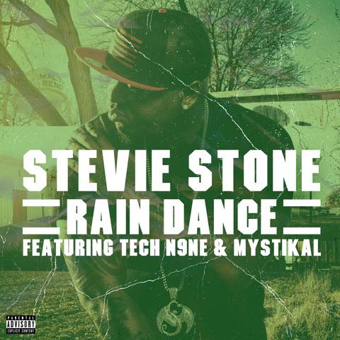 STEVIE STONE – RAIN DANCE ft. TECH N9NE & MYSTICAL