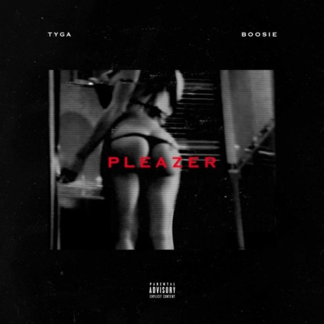 TYGA - PLEAZER ft. BOOSIE BADAZZ