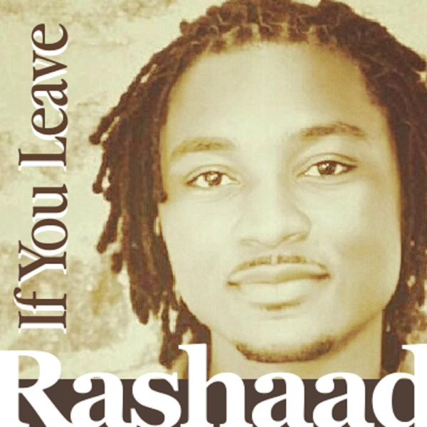 rashaad - if you leave