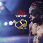 "SPADE MONROW ""WHOOP WHOOP"" MUSIC REVIEW"