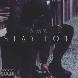 AMA - STAY HOME