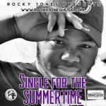 ROCKY JONES – SINGLE FOR THE SUMMERTIME