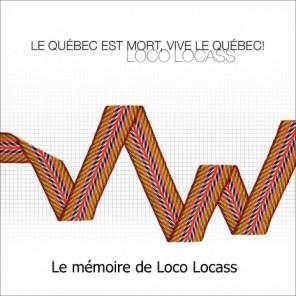Loco Locass -Le mémoire de Loco Locass