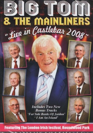BIG TOM AND THE MAINLINERS LIVE IN CASTLEBAR DVD