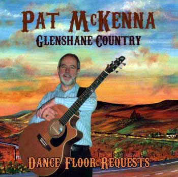 Pat McKenna Glenshane Country Dance Floor Requests CD