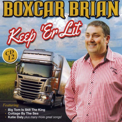 Boxcar Brian Keep Er Lit CD 12