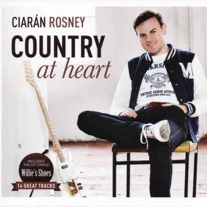 Ciaran Rosney Country At Heart CD