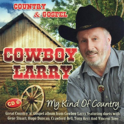 Cowboy Larry Country and Gospel CD 6