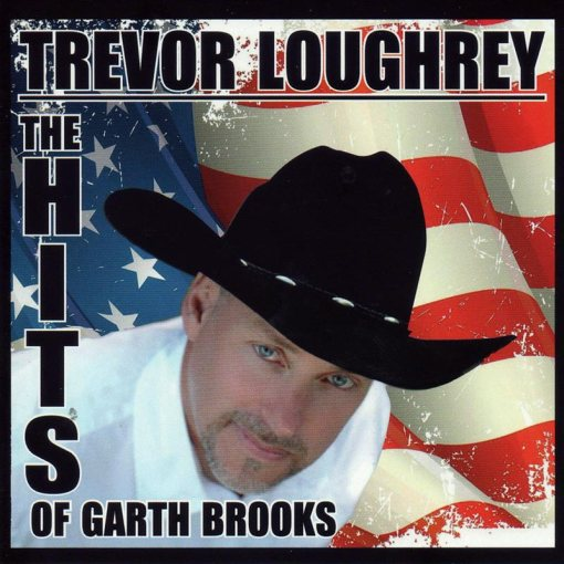 Trevor Loughrey The Hits of Garth Brooks CD