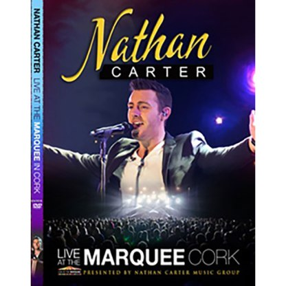 Nathan Carter Live at the Marquee Cork DVD