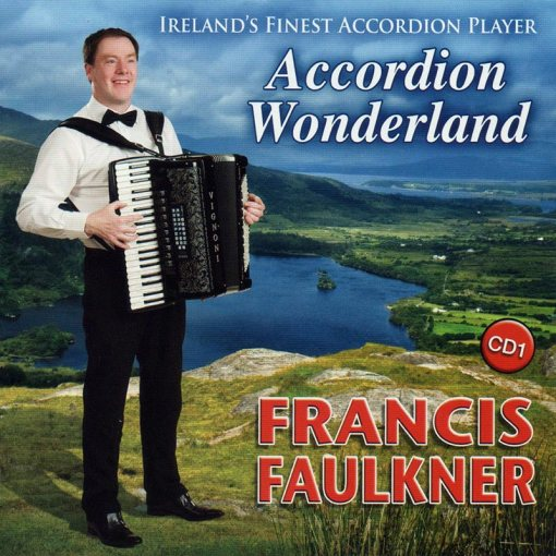Francis Faulkner Accordion Wonderland CD 1