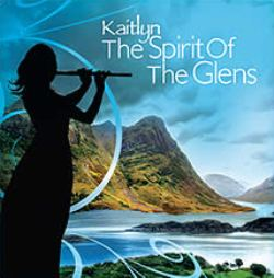The Spirit of The Glens Kaitlyn CD