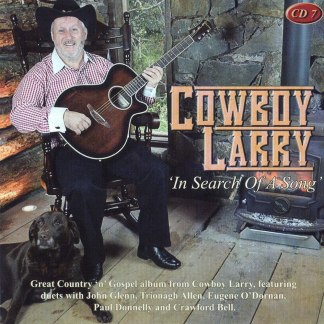 Cowboy Larry In Search Of A Song CD7