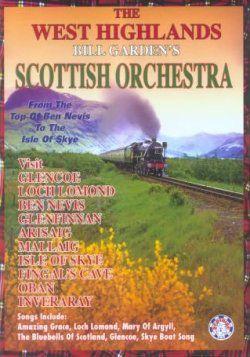 The West Highlands Bill Garden's Scottish Orchestra DVD