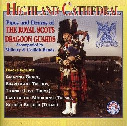 Highland Cathedral The Royal Scots Dragoon Guards CD