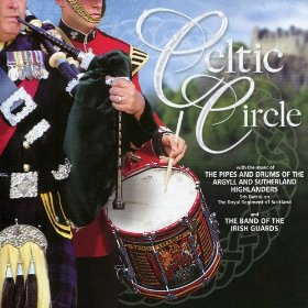 Celtic Circle Argyll & Sutherland Highlanders & Irish Guards CD