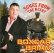 Boxcar Brian Songs From The Heart CD