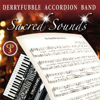 Derryfubble Accordion Band Sacred Songs CD3