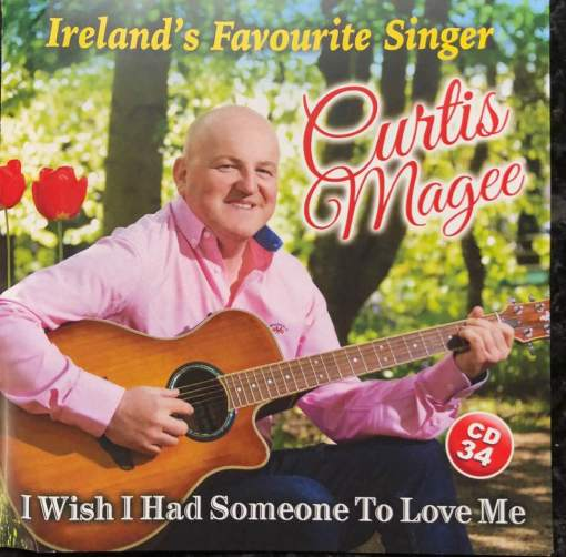 Curtis Magee CD 34 I wish I had someone to love me